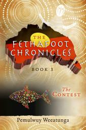 The Fethafoot Chronicles: The Contest