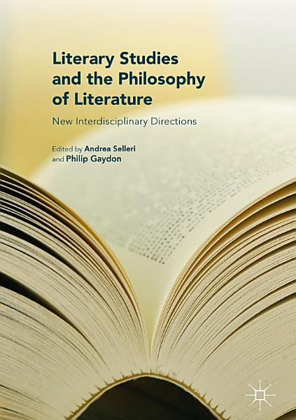 Download Literary Studies and the Philosophy of Literature Book
