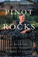 Pinot Rocks  A Winding Journey Through Intense Elegance