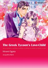 The Greek Tycoon's Love-Child: Harlequin Comics