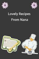 Lovely Recipes from Nana