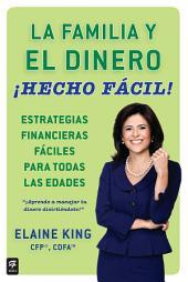 La familia y el dinero ¡Hecho fácil! (Family and Money, Made Easy!)