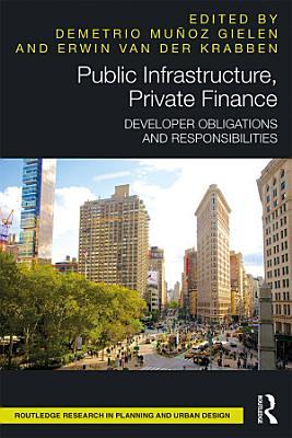 Public Infrastructure  Private Finance
