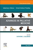 Palliative Medicine And Hospice Care An Issue Of Veterinary Clinics Of North America Small Animal Practice