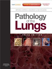 Pathology of the Lungs E-Book: Expert Consult: Online and Print, Edition 3