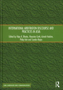 International Arbitration Discourse and Practices in Asia PDF
