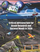 Critical Infrastructure for Ocean Research and Societal Needs in 2030