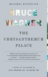 The Chrysanthemum Palace: A Novel