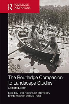 The Routledge Companion to Landscape Studies PDF