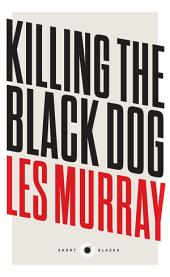 Short Black 10 Killing the Black Dog