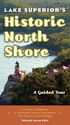 Lake Superior s Historic North Shore PDF
