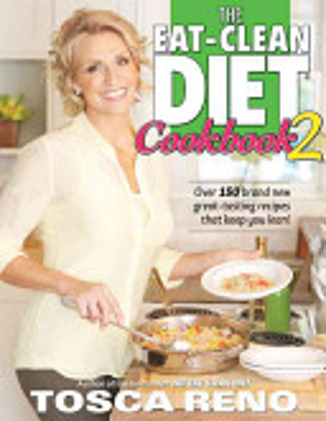 The Eat Clean Diet Cookbook 2