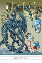 Aliens: Lovesick