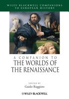 A Companion to the Worlds of the Renaissance PDF