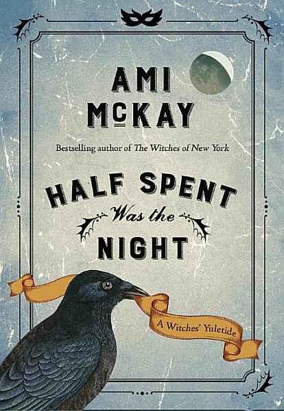 Download Half Spent Was the Night Book