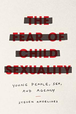The Fear of Child Sexuality