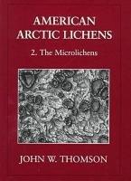 American Arctic Lichens: The microlichens