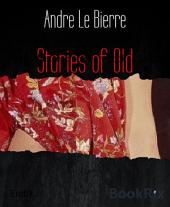 Stories of Old: Erotische Geschichten - Bookrix Edition