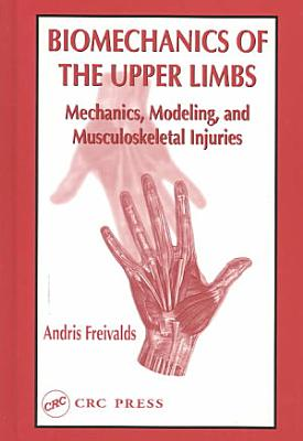 Biomechanics of the Upper Limbs PDF