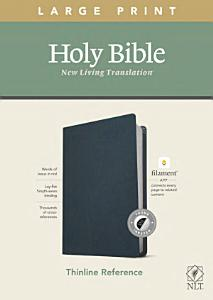 NLT Large Print Thinline Reference Bible  Filament Enabled Edition  Red Letter  Genuine Leather  Blue  Indexed  Book