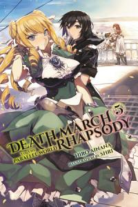 Death March to the Parallel World Rhapsody  Vol  5  light novel  Book