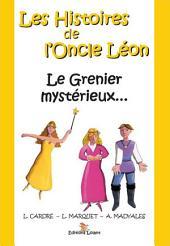 Le Grenier mystérieux...