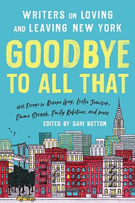 Goodbye to All That  Revised Edition
