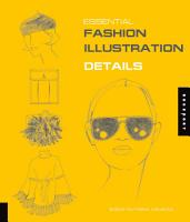 Essential Fashion Illustration  Details PDF