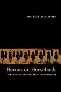 Heroes on Horseback