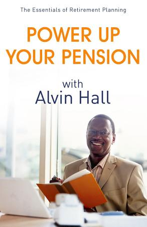 Power Up Your Pension with Alvin Hall PDF
