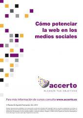 Cómo potenciar la web en los medios sociales