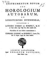Instrumentum novum seu horologium autobarum  ad longitudines in veniendas  inventum a Lothario Zumbag de Koesfelt PDF