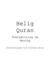 Helig Quran; Oversattning om Mening