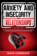 Anxiety and Insecurity In Relationships