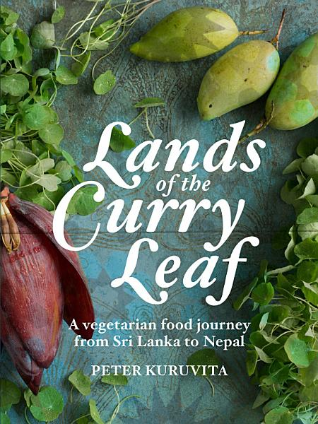 Download Lands of the Curry Leaf Book
