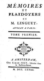 Mémoires Et Plaidoyers: Volume1
