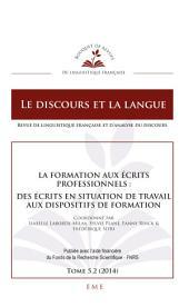 La formation aux écrits professionnels : des écrits en situation de travail aux dispositifs de formation: Le discours et la langue