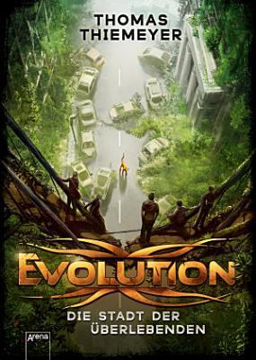 Evolution  1   Die Stadt der   berlebenden PDF