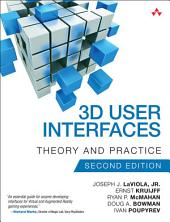 3D User Interfaces: Theory and Practice, Edition 2