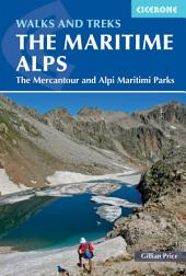 Walks and Treks in the Maritime Alps: The Mercantour and Alpi Marittime Parks