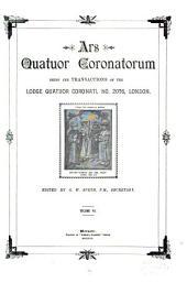 Ars Quatuor Coronatorum: Being the Transactions of the Quatuor Coronati Lodge No. 2076, London, Volume 7