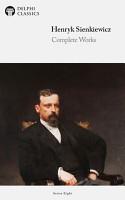 Delphi Complete Works of Henryk Sienkiewicz  Illustrated  PDF