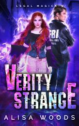 Verity Strange (Legal Magick 3) - Paranormal Romantic Suspense
