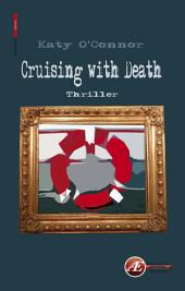 Cruising with Death: Thriller