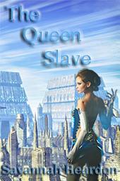The Queen Slave