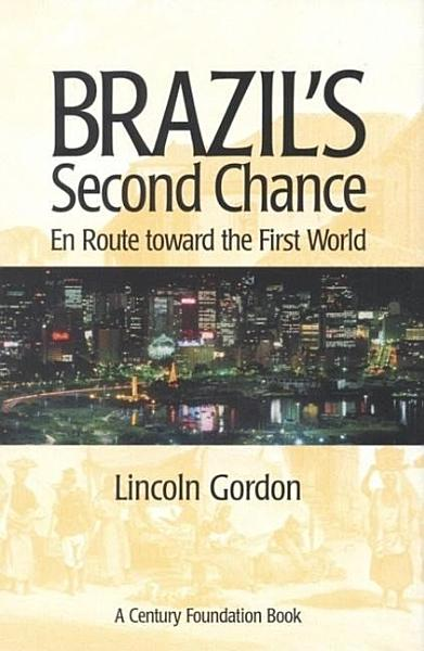 Brazils Second Chance