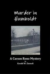 Murder in Humboldt: A Carson Reno Mystery