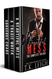 The Beautiful Mess Series
