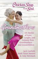 Chicken Soup for the Soul  Grandmothers PDF