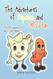 The Adventures of Popcorn and Jellybean
